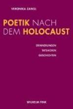 Zangl, Veronika Poetik nach dem Holocaust