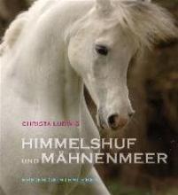 Ludwig, Christa Himmelshuf und Mähnenmeer