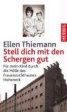 Thiemann, Ellen Stell dich mit den Schergen gut