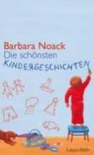 Noack, Barbara Die schnsten Kindergeschichten