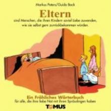 Peters, Markus Eltern. Ein fröhliches Wörterbuch