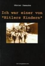Damaske, Günter Ich war einer von Hitlers Kindern