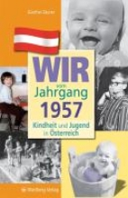 Zäuner, Günther Kindheit und Jugend in Österreich. Wir vom Jahrgang 1957