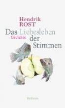 Rost, Hendrik Das Liebesleben der Stimmen