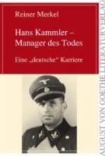 Merkel, Reiner Hans Kammler - Manager des Todes