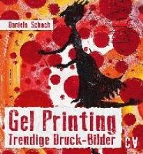 Schoch, Daniela Gel Printing