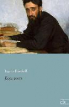 Friedell, Egon Ecce poeta