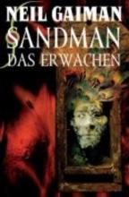 Gaiman, Neil Sandman 10 - Das Erwachen