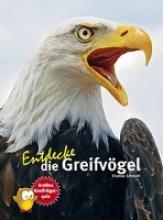 Schmidt, Thomas Entdecke die Greifvögel