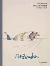 Bernstein, F. W. Meister der komischen Kunst: F.W. Bernstein