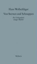 Wollschläger, Hans Schriften in Einzelausgaben. Von Sternen und Schnuppen I