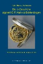 Verhoeven, Peter Maria J. Die 5-Circul-Uhr signiert G. F. Hahn à Echterdingen