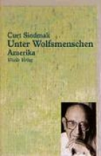 Siodmak, Curt Unter Wolfsmenschen II. Amerika