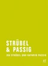 Strübel, Ira Strübel & Passig