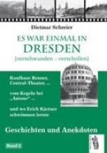 Schreier, Dietmar Es war einmal in Dresden 2