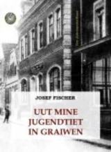 Fischer, Josef Uut mine Jugendtiet in Graiwen