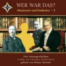 Schulz-Reiss, Christine Wer war das? Abenteurer und Entdecker 3