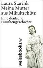 Starink, Laura Meine Mutter aus Mikultschütz