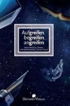 Walther, Rudolf Aufgreifen, begreifen, angreifen