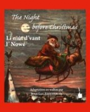 Moore, Clement C. The Night before Christmas. Edition bilingue: anglais et wallon
