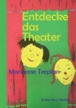 Terplan, Marianne Entdecke das Theater