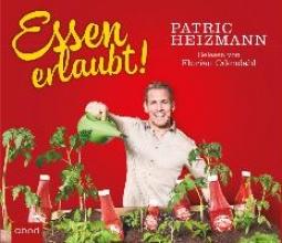 Patric, Heizmann Essen erlaubt!