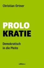 Ortner, Christian Prolokratie