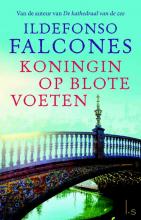 Ildefonso  Falcones Koningin op blote voeten