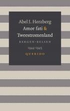 Abel J. Herzberg Amor fati & Tweestromenland