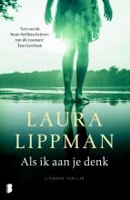 Laura  Lippman Als ik aan je denk