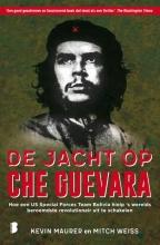 Kevin  Maurer, Mitch  Weiss De jacht op Che Guevara