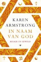 Karen  Armstrong In naam van God