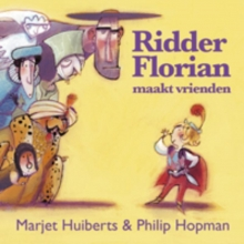 Huiberts, Marjet Ridder Florian maakt vrienden