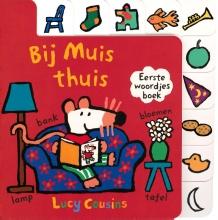 Lucy  Cousins Bij Muis thuis