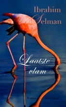 Ibrahim  Selman Laatste vlam