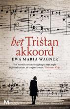 Ewa Maria Wagner , Het tristan-akkoord