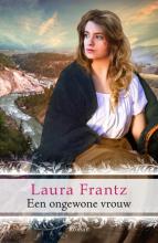 Laura Frantz , Een ongewone vrouw