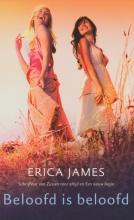 Erica  James Beloofd is beloofd - 7,50 editie