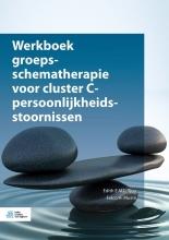 Eelco H. Muste Edith E.M.L. Tjoa, Werkboek groepsschematherapie voor cluster C-persoonlijkheidsstoornissen