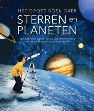 Joe  Ratigan, Rain  Newcomb Het grote boek over sterren en planeten