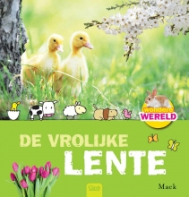 Mack Wondere wereld / De vrolijke lente