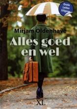 Mirjam Oldenhave , Alles goed en wel