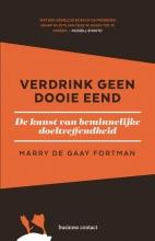 Marry de Gaay Fortman , Verdrink geen dooie eend