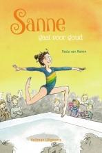 Paula van Manen , Sanne gaat voor goud