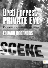 Eduard  Doornbos Brett Forrest, Private Eye