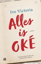 Ivo  Victoria Alles is OKÉ