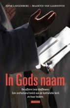 Henk  Langenberg, Maarten van Laarhoven In Gods naam