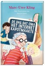 Marc-Uwe Kling , De dag dat oma het internet kapotmaakte