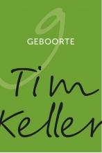 Tim Keller , Geboorte
