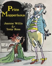 Jeanne  Willis Prins Mopperkous